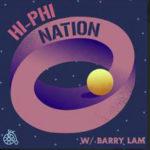 Hi Phi Nation Podcast