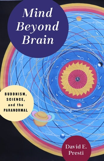 Book Cover_Mind Brain and Beyond: Buddhism, Science, and teh Paranormal