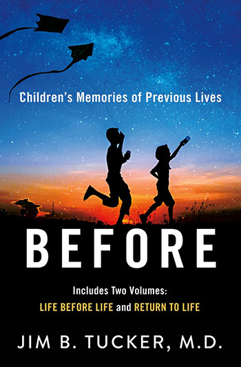 """Dr. Jim Tucker's Book """"Before"""""""