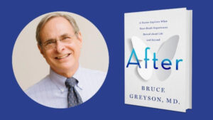 Bruce Greyson and his Book