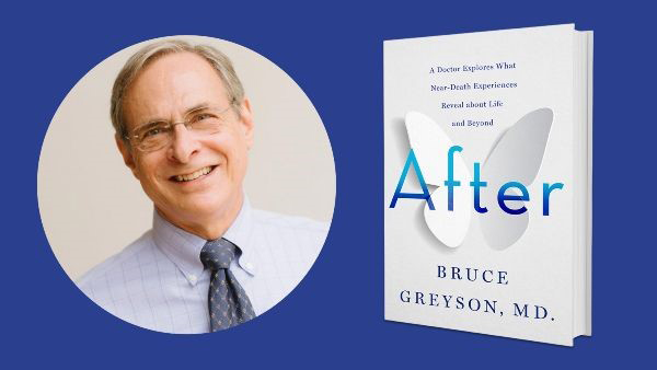 "Bruce Greyson: IANDS Stellar Speakers Series presents ""After"" Book Launch"