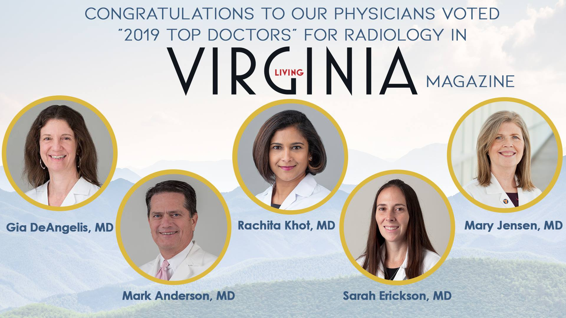 "Congratulations to our Physicians voted ""2019 Top Doctors"" for Radiology in Virginia Living Magazine!"